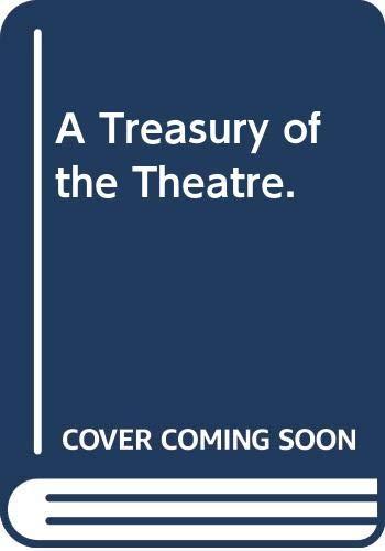 9780030813191: A Treasury of the Theatre.