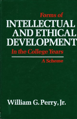 9780030813269: Forms of Intellectual and Ethical Development in the College Years