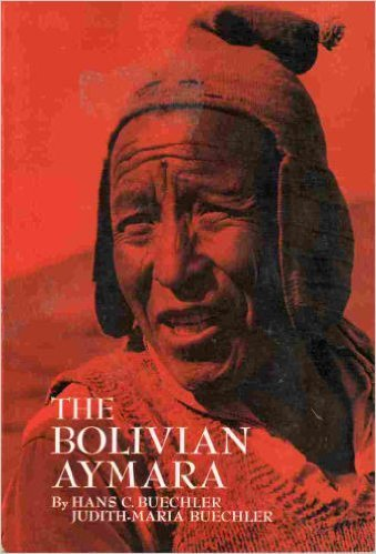9780030813801: Bolivian Aymara (Study in Anthropological Method)