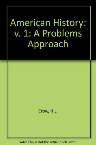 9780030813825: American History: v. 1: A Problems Approach