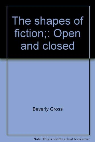 9780030813894: The shapes of fiction;: Open and closed