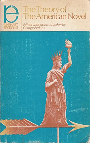 9780030813924: Theory of the American Novel (Rinehart editions)