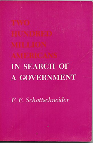 9780030813948: Two Hundred Million Americans in Search of a Government