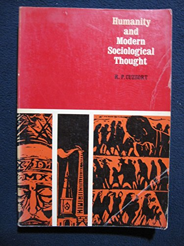 9780030814792: Humanity and Modern Sociological Thought