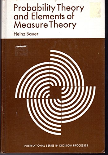 Probability Theory and Elements of Measure Theory: Bauer, Heinz