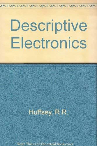 Descriptive electronics: Huffsey, Ralph R