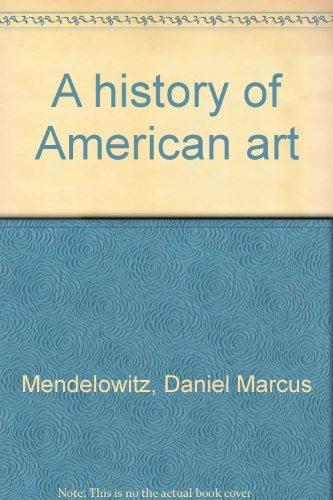 9780030818356: A history of American art
