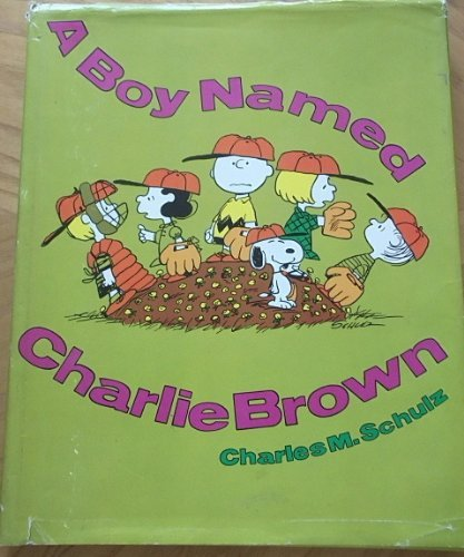 9780030818615: A Boy Named Charlie Brown