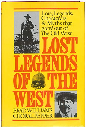 9780030818677: Lost legends of the West