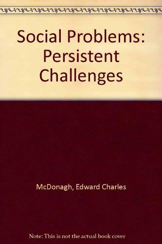 9780030818707: Social Problems: Persistent Challenges