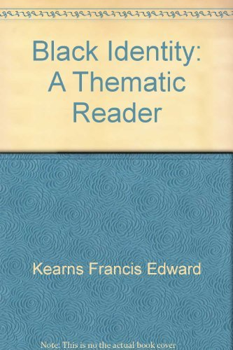 9780030827921: Black identity;: A thematic reader
