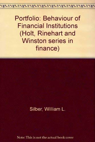 9780030828171: Portfolio: Behaviour of Financial Institutions (Holt, Rinehart and Winston series in finance)