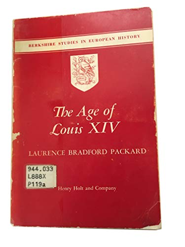 9780030828386: The Age of Louis XIV (Berkshire Studies in European History)