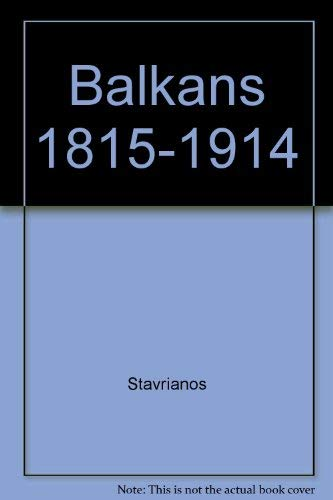 9780030828416: Balkans 1815-1914