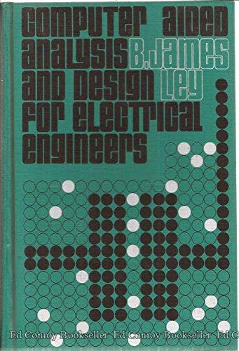 9780030828676: Computer Aided Analysis and Design for Electrical Engineers
