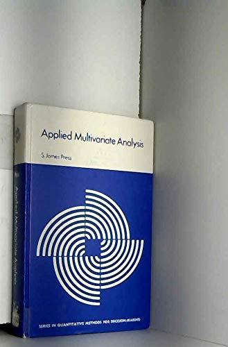 9780030829390: Applied Multivariate Analysis Including Bayesian Techniques (Series in quantitative methods for decision-making)