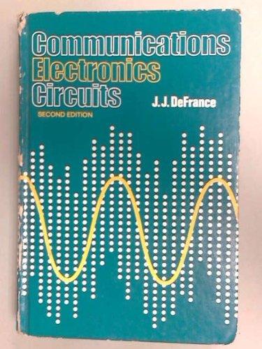 9780030831393: Communications Electronics Circuits