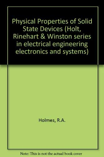 9780030831430: Physical principles of solid state devices (Holt, Rinehart and Winston series in electrical engineering, electronics, and systems)