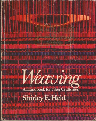 9780030831805: Weaving: A Handbook for Fiber Craftsmen