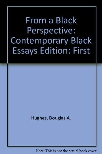 From a Black perspective: Contemporary Black essays