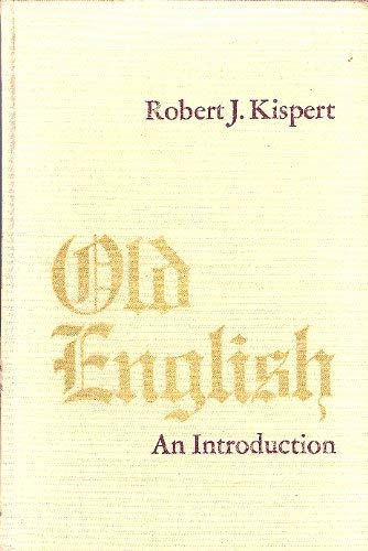 9780030832567: Old English: An Introduction