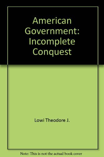 9780030832802: American government: Incomplete conquest