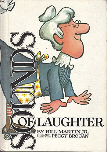 Sounds of Laughter (9780030833540) by Jr. Bill Martin; Peggy Brogan