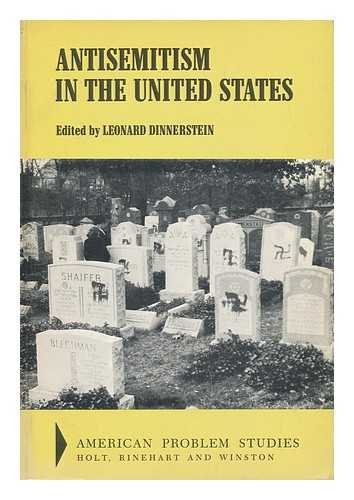9780030833731: Anti-Semitism in the United States (American problem studies)