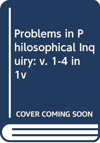 9780030833809: Problems in Philosophical Inquiry: v. 1-4 in 1v