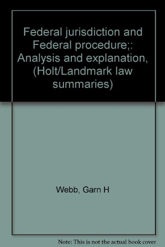 9780030834004: Federal jurisdiction and Federal procedure;: Analysis and explanation, (Holt/Landmark law summaries)