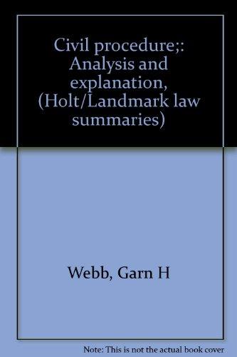 9780030834059: Civil procedure;: Analysis and explanation, (Holt/Landmark law summaries)