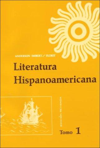 9780030834547: Literatura Hispanoamericana: Antologia e Introduccion Historica, Tomo 1 (Spanish Edition)
