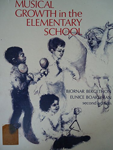 9780030835773: Musical Growth in the Elementary School