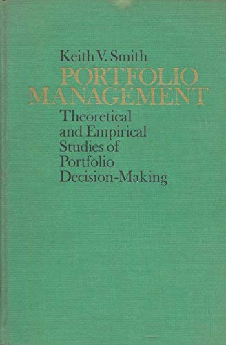 9780030836107: Portfolio Management: Theoretical and Empirical Studies of Decision Making (Holt, Rinehart and Winston editor's series in finance)