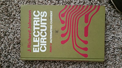 9780030836305: Electric circuits: [in 2 vols]. Part 2, Alternating current