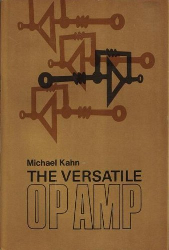 The versatile op amp: Kahn, Michael