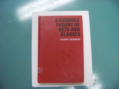 9780030836329: Axiomatic theory of sets and classes