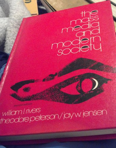 9780030836671: The Mass Media and Modern Society