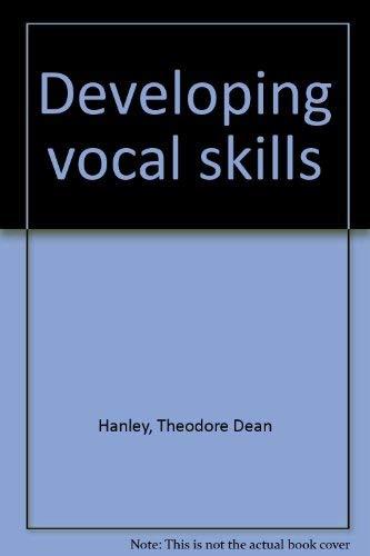 9780030839924: Developing vocal skills