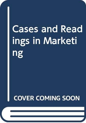 9780030840128: Cases and Readings in Marketing