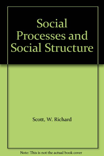 9780030840159: Social Processes and Social Structure