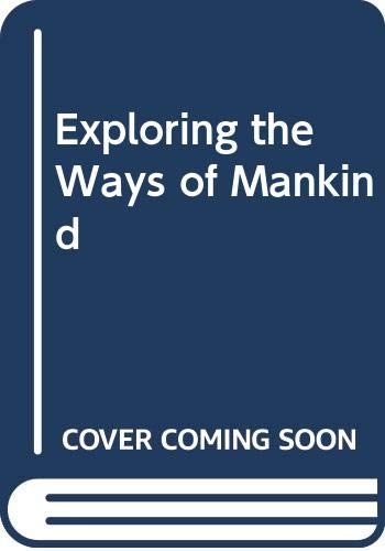 9780030840807: Exploring the Ways of Mankind