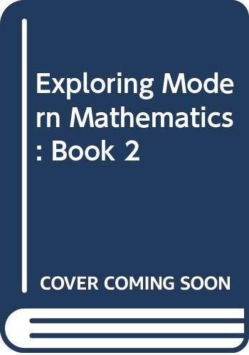 Exploring Modern Mathematics: Book 2: Mervin Laverne Keedy