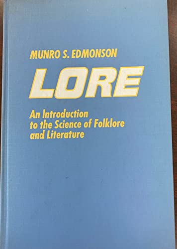 9780030841439: Lore: An Introduction to the Science of Folklore and Literature