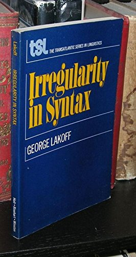 Irregularity in Syntax (0030841453) by George Lakoff