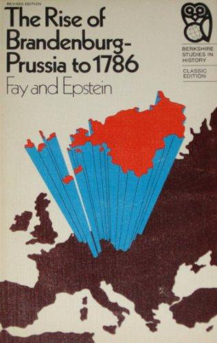 9780030841538: Rise of Brandenburg-Prussia to 1786