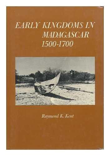 9780030841712: Early kingdoms in Madagascar, 1500-1700