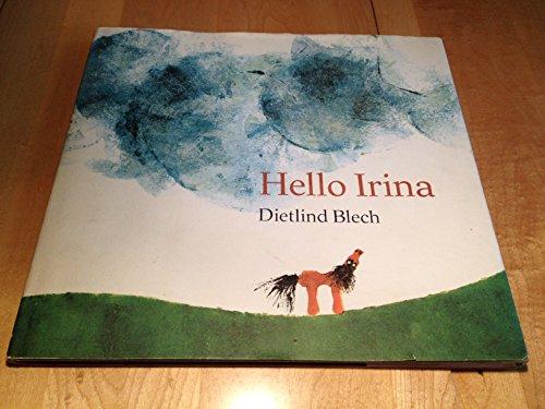 9780030842528: Hello Irina