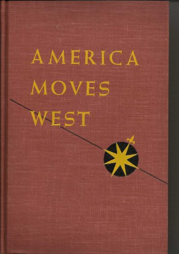 9780030843167: America Moves West