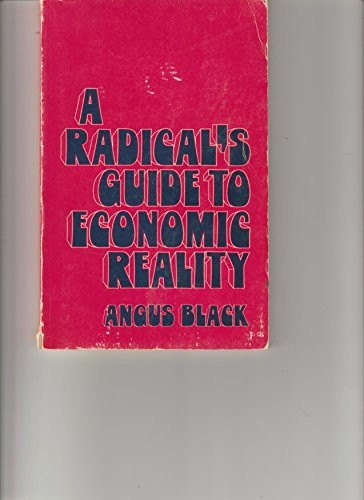 9780030843990: A radical's guide to economic reality